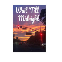 Be Accessed - Wait 'till Midnight