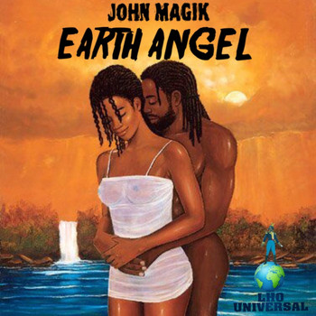 John Magik - Earth Angel