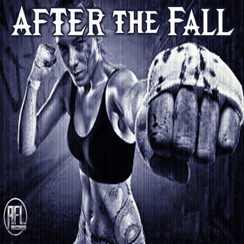 After The Fall - The Fight (Explicit)