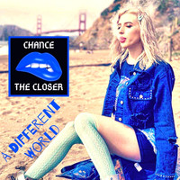 Chance the Closer - A Different World (Explicit)
