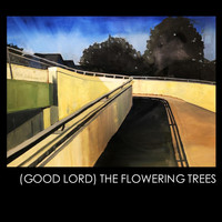 Warren Malone - (Good Lord) The Flowering Trees