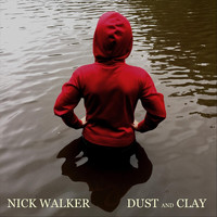 Nick Walker - Dust and Clay