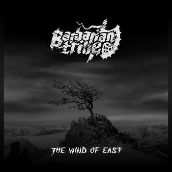 Barbarian Tribe - The Wind of East