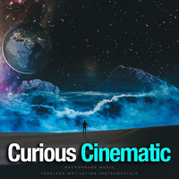 Fearless Motivation Instrumentals - Curious Cinematic (Background Music)