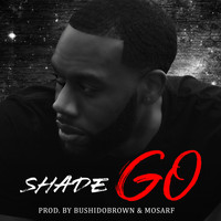 Shade - Go (Explicit)