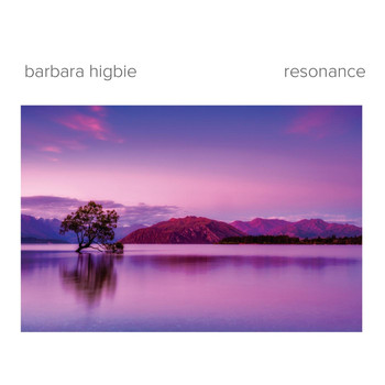 Barbara Higbie - Resonance