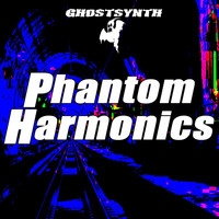 Ghostsynth - Phantom Harmonics