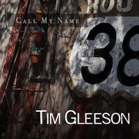 Tim Gleeson - Call My Name