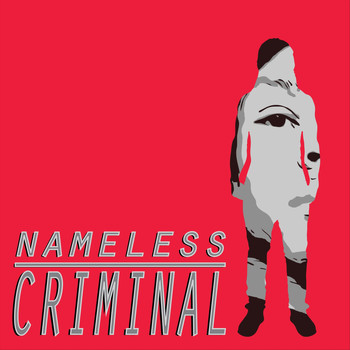 Nameless - Criminal (Explicit)