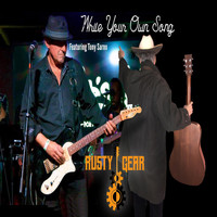 Rusty Gear - Write Your Own Song (feat. Tony Sarno)