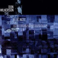 Don Wilkerson - The Complete Blue Note Sessions