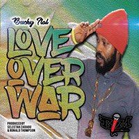 Bucky Ital - Love Over War