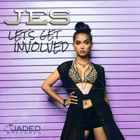 Jes - Let's Get Involved