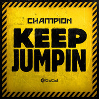 Champion - Keep Jumpin (Explicit)