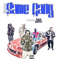 Rome - Same Gang (Explicit)