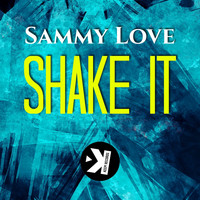 Sammy Love - Shake It