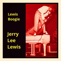 Jerry Lee Lewis - Lewis Boogie (Explicit)