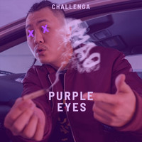 Challenga - Purple Eyes (Explicit)