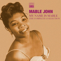 Mable John - My Name Is Mable: The Complete Collection