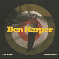 Ben Harper - Like A King/Whipping Boy