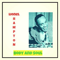 Lionel Hampton - Body and Soul