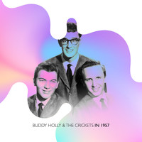 Buddy Holly & The Crickets - Buddy Holly & the Crickets in 1957