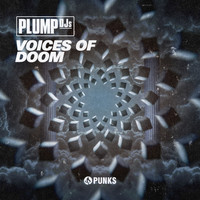 Plump DJs - Voices of Doom