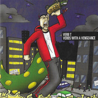 Verb T - Verbs with a Vengeance (Explicit)