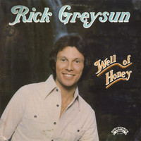 Rick Greysun - Well of Honey