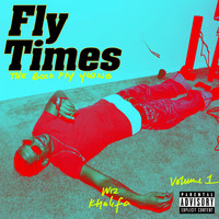 Wiz Khalifa - Fly Times Vol. 1: The Good Fly Young (Explicit)