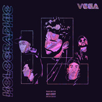 Vega - Holographic (Explicit)