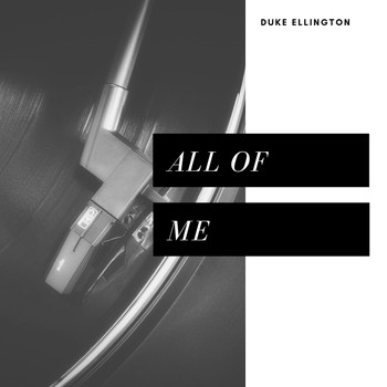 Duke Ellington - All of Me (Jazz)