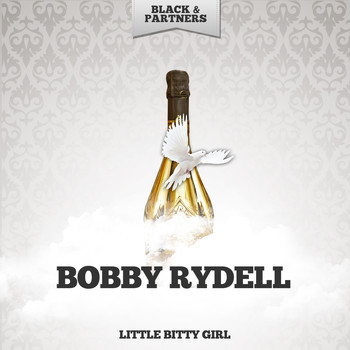 Bobby Rydell - Little Bitty Girl