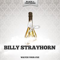 Billy Strayhorn - Watch Your Cue