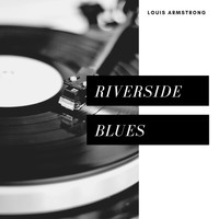 Louis Armstrong - Riverside Blues (Jazz)