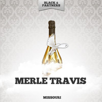 Merle Travis - Missouri