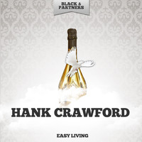 Hank Crawford - Easy Living