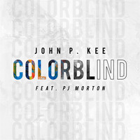 John P. Kee - Colorblind