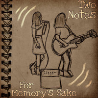 Two Notes - For Memory's Sake