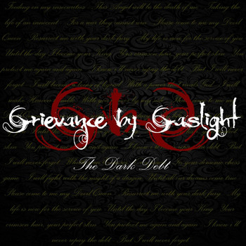 Grievance by Gaslight - The Dark Debt
