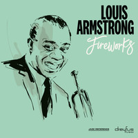 Louis Armstrong - Fireworks