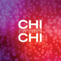 Trey Songz - Chi Chi (feat. Chris Brown) (Hikeii Remix [Explicit])