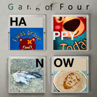 Gang Of Four - Happy Now