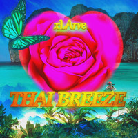 Xlarve - Thai Breeze