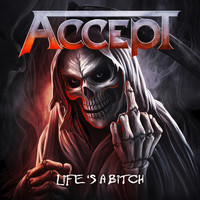 Accept - Life's a Bitch (Explicit)