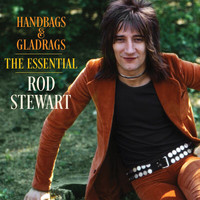 Rod Stewart - Handbags & Gladrags: The Essential Rod Stewart