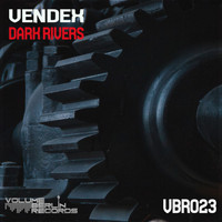 Vendex - Dark Rivers