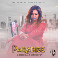 Empress - Paradise (feat. The Prodigee)