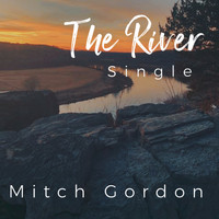 Mitch Gordon - The River