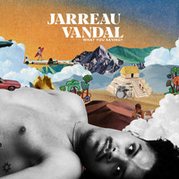 Jarreau Vandal - What You Saying? (feat. TĀLĀ) [Odin Remix] (Explicit)